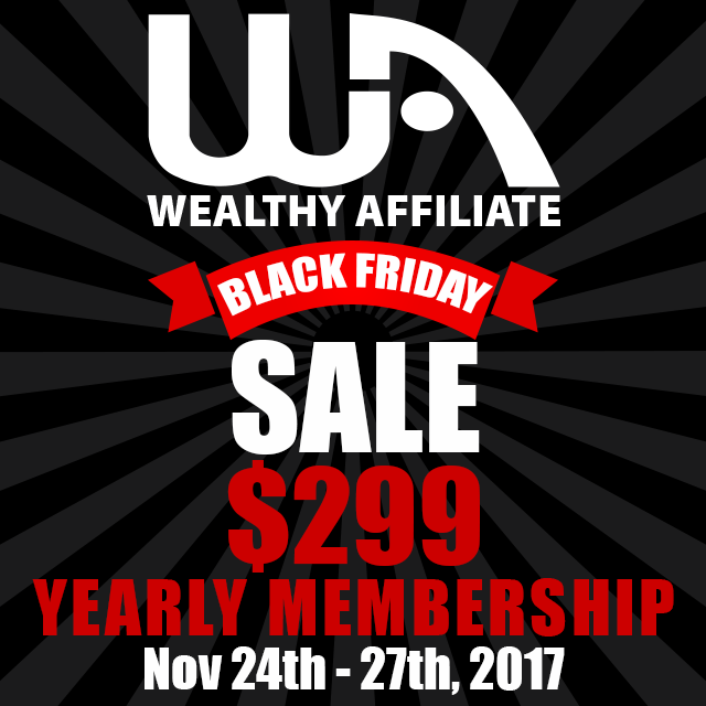 Wealthy Affiliate Black Friday Sale 2017 Ad